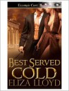 Best Served Cold - Eliza Lloyd