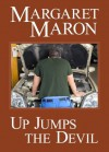 Up Jumps the Devil (A Deborah Knott Mystery) - Margaret Maron