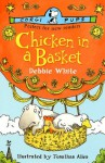 Chicken In A Basket (Corgi childrens) - Debbie White, Alex Antscherl, Jonathan Allen