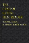 The Graham Greene Film Reader - David Parkinson