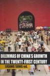 Dilemmas of China's Growth in the Twenty-First Century - Ligang Song