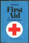 Standard First Aid and Personal Safety - American National Red Cross