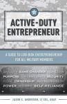 Active-Duty Entrepreneur - Jason C. Anderson