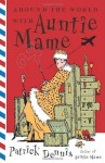Around the World With Auntie Mame - Patrick Dennis