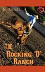 The Rocking D Ranch - Jo Barrett