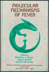 Molecular Mechanisms of Fever - Matthew J. Kluger, Charles A. Dinarello, Ramas Bartfai