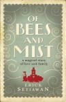 Of Bees and Mist - Erick Setiawan