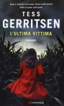 L'ultima vittima - Adria Tissoni, Tess Gerritsen