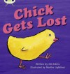Chick Gets Lost (Phonics Bug Phase 3) - Jill Atkins