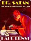 Dr. Satan [The Weird Exploits of Dr. Satan #1] - Paul Ernst