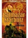 Balthazar Starblitz - A.J. Llewellyn