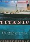 Unsinkable (Titanic: Book One) - Gordon Korman