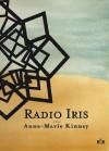 Radio Iris - Anne-Marie Kinney