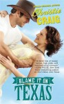 Blame it on Texas (Hotter in Texas, #2) - Christie Craig