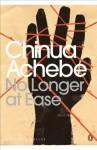 No Longer at Ease (Penguin Modern Classics) - Chinua Achebe