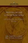 History of the City of New York: Its Origin, Rise and Progress - Vol. 2 - Martha Lamb, Burton Harrison