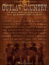 Outlaw Country: 44 Songs from the Renegades of Raw, No-Nonsense Country Music - Hal Leonard Publishing Company