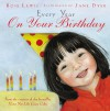 Every Year on Your Birthday - Rose A. Lewis, Jane Dyer