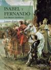 Isabel y Fernando: Los Reyes Catolicos - Joseph Pérez