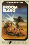 Droom Slang - Vonda N. McIntyre, Margo Krol