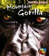 Mountain Gorilla - Louise Spilsbury