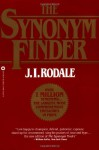 The Synonym Finder - J.I. Rodale, Laurence Urdang, Nancy LaRoche