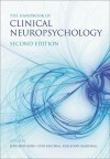 Handbook of Clinical Neuropsychology - Jennifer Gurd, John Marshall, Udo Kischka