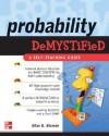 Probability Demystified - Allan G. Bluman