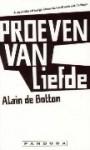 Proeven van liefde - Alain de Botton, Harry Pallemans