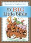 My Big Little Bible: Includes My Little Bible, My Little Bible Promises, and My Little Prayers - Stephanie Britt