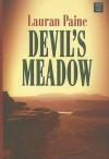 Devil's Meadow - Lauran Paine