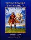 Ancient Legends of Ireland - Soinbhe Lally, Finbarr O'Connor