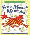 Eenie Meenie Manitoba - Robert Heidbreder, Scot Ritchie