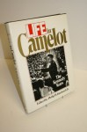 Life in Camelot: The Kennedy Years - Philip B. Kunhardt
