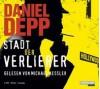Stadt der Verlierer - Daniel Depp, Michael Kessler