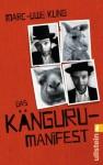 Das Känguru-Manifest - Marc-Uwe Kling