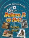 Beyond Belief - Ripley Entertainment, Inc.