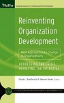 Reinventing Organization Development: New Approaches to Change in Organizations - David L. Bradford, W. Warner Burke