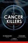 The Cancer Killers - Sayer Ji, Ben Lerner, Charles Majors, Raymond Hilu