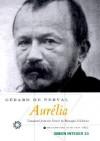 Aurélia - Gérard de Nerval, Monique Di Donna