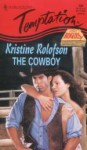 The Cowboy - Kristine Rolofson