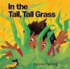 In the Tall, Tall Grass - Denise Fleming