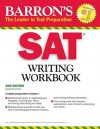 Barron's SAT Writing Workbook - George Ehrenhaft