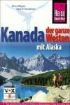 Reise Know-How - Kanada, der ganze Westen mit Alaska - Reise Know-How, Hans-Rudolf Grundmann, Bernd Wagner
