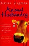 Animal Husbandry - Laura Zigman