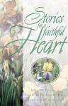 Stories for a Faithful Heart - Alice Gray