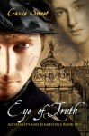 Eye of Truth - Cassie Sweet