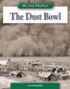 The Dust Bowl - Ann Heinrichs