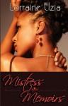 Mistress Memoirs - Lorraine Elzia