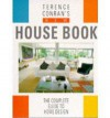 Terence Conran's New House Book: The Complete Guide to Home Design - Terence Conran